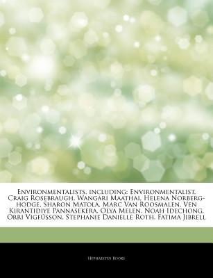 Articles on Environmentalists, Including: Environm...