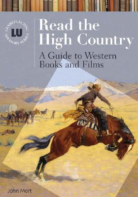 Read the High Country: Guide to Western Books and ...