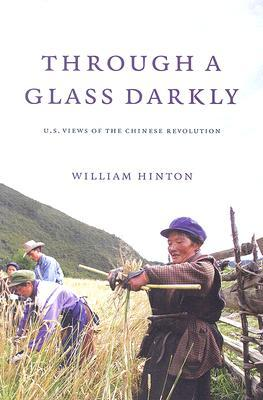 Through a Glass Darkly: American Views of the Chin...