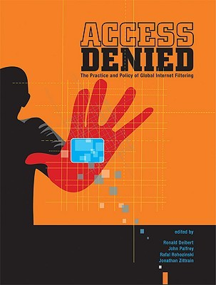 Access Denied: The Practice and Policy of Global I...