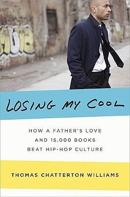 Losing My Cool: How a Father's Love and 15,000 Boo...