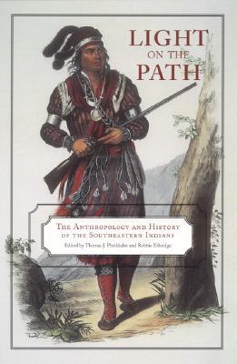 Light on the Path: The Anthropology and History of...