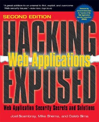 Hacking Exposed Web Applications: Web Security Sec...