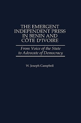 The Emergent Independent Press in Benin and Cote D...