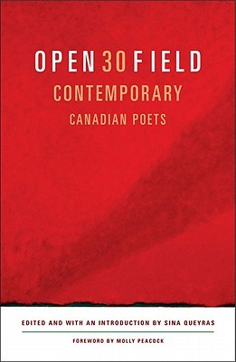 Open Field: An Anthology of Contemporary Canadian ...