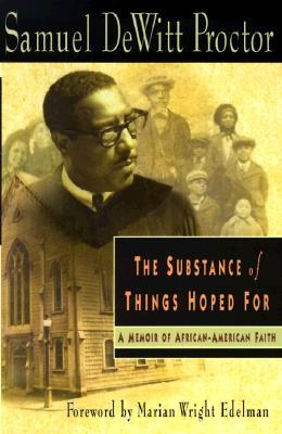The Substance of Things Hoped for: A Memoir of Afr...