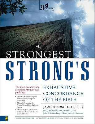 The Strongest Strong's Exhaustive Concordance of t...