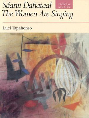 Sáanii Dahataal/The Women Are Singing: Poems and ...