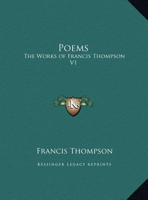 The Works of Francis Thompson, Volume 1