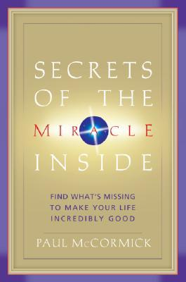 Secrets of the Miracle Inside: Find What's Missing...