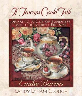 If Teacups Could Talk: Sharing a Cup of Kindness w...