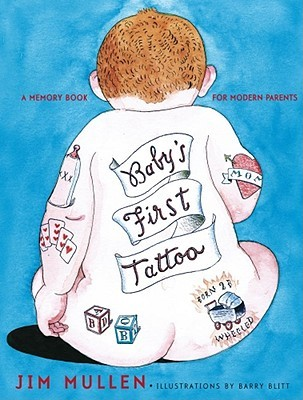 Baby's First Tattoo: A Memory Book for Modern Pare...