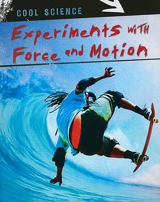 Experiments with Force and Motion