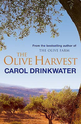 The Olive Harvest: A Memory of Love, Old Trees and...