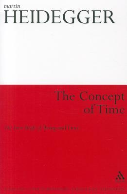 The Concept of Time: The First Draft of Being and ...