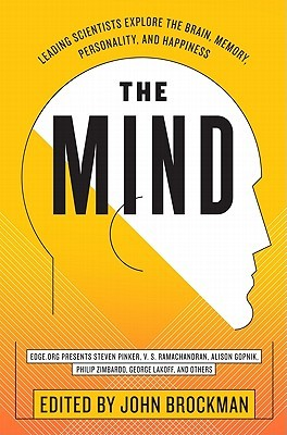 The Mind: Leading Scientists Explore the Brain, Me...