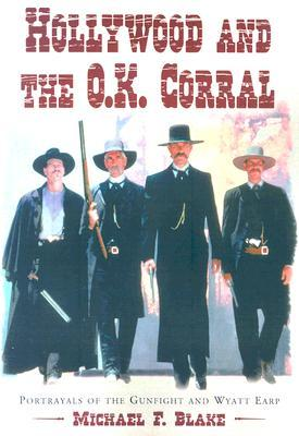 Hollywood and the O.K. Corral: Portrayals of the G...