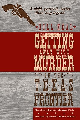 Getting Away with Murder on the Texas Frontier: No...