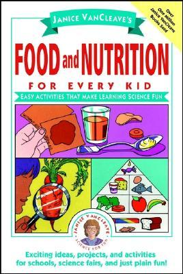 Food and Nutrition for Every Kid: Easy Activities ...