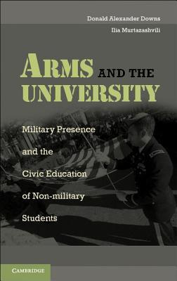 Arms and the University: Military Presence and the...
