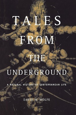 Tales From The Underground: A Natural History Of S...