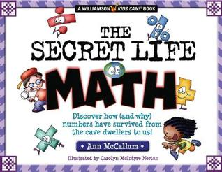 The Secret Life Of Math: Discover How (and Why) Nu...