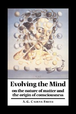 Evolving the Mind: On the Nature of Matter and the...