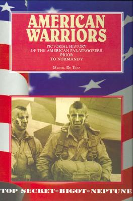 American Warriors: Pictorial History of the Americ...