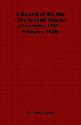 A Record Of The War The Second Quarter (December 1...