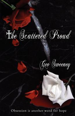 The Scattered Proud