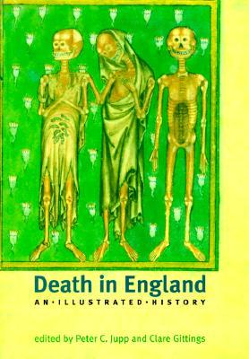 Death in England: An Illustrated History