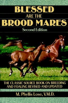 Blessed Are the Brood Mares