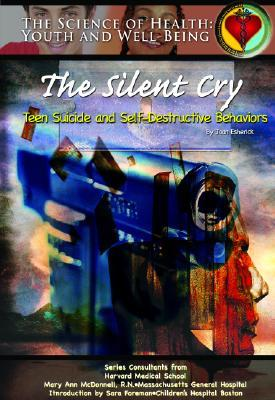 The Silent Cry: Teen Suicide and Self-Destructive ...