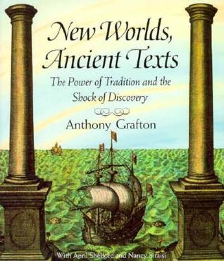 New Worlds, Ancient Texts: The Power of Tradition ...