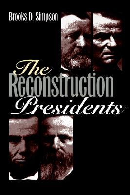 The Reconstruction Presidents