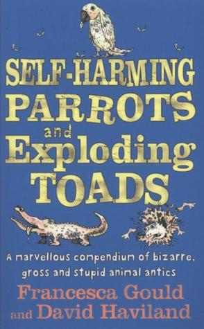 Self Harming Parrots And Exploding Toads: A Marvel...