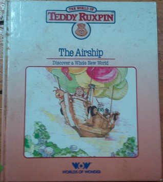 The Airship: Discover a Whole New World (The World...