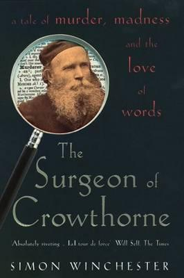 The Surgeon of Crowthorne: a tale of murder, madne...