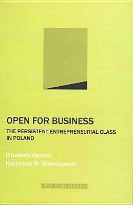 Open for Business: The Persistent Entrepreneurial ...