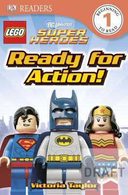 Lego DC Super Heroes: Ready for Action! (DK Reader...