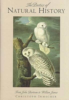 The Poetics of Natural History: From John Bartram ...