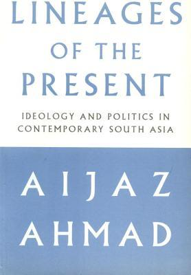 Lineages of the Present: Ideology and Politics in ...
