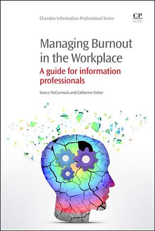 Managing Burnout in the Workplace: A guide for inf...