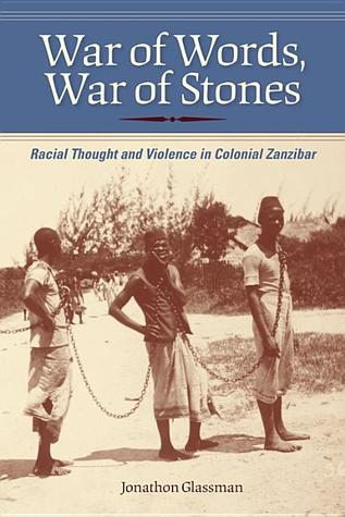 War of Words, War of Stones: Racial Thought and Vi...