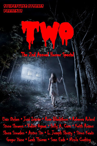TWO: The 2nd Annual Stupefying Stories Horror Spec...