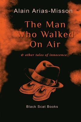 The Man Who Walked on Air & Other Tales of Innocen...
