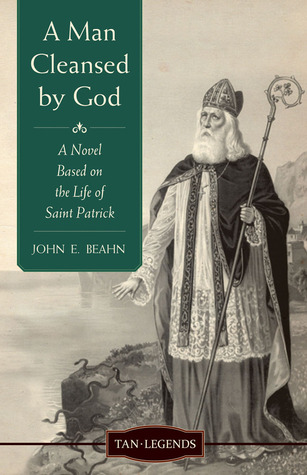 A Man Cleansed by God: A Novel based on the Life o...