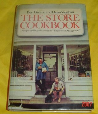 The Store Cookbook: Recipes and Recollection from ...