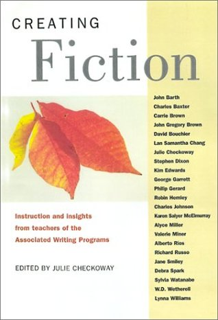 Creating Fiction: Instruction and Insights from Te...