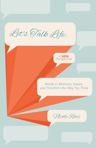 Let's Talk Life: A New Perspective